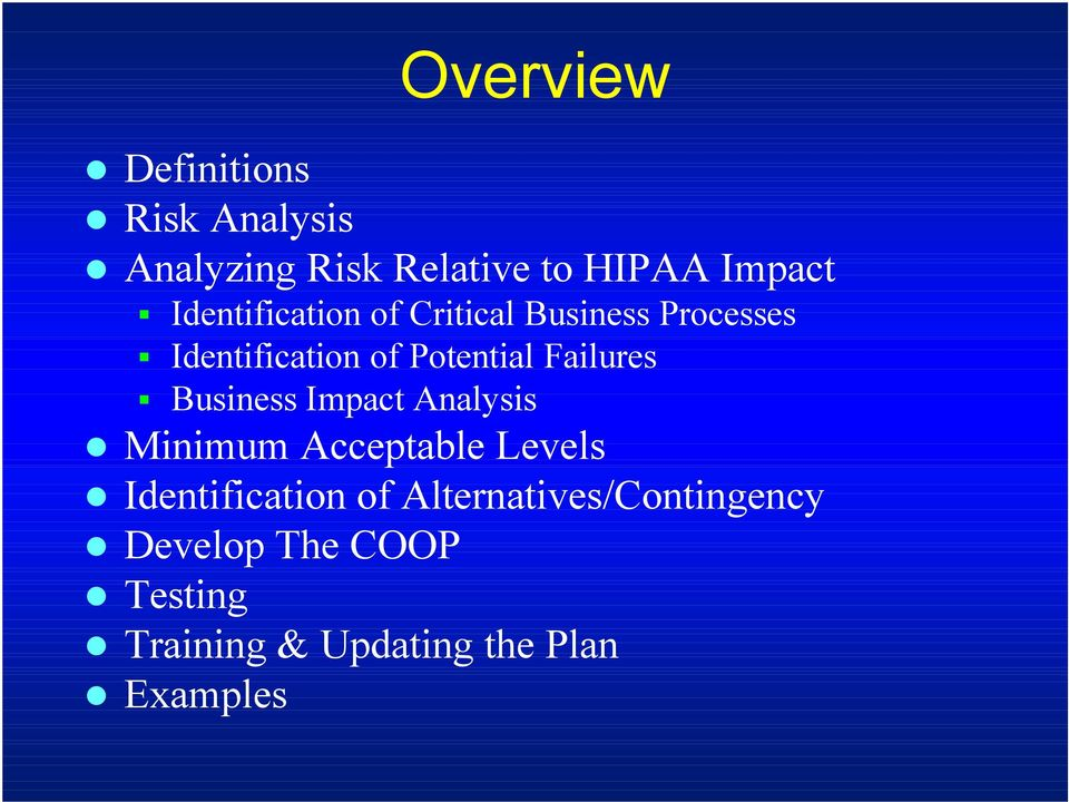 Failures Business Impact Analysis Minimum Acceptable Levels Identification of