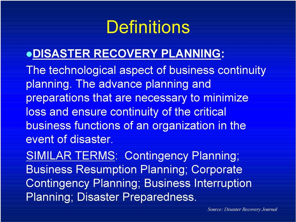 business functions of an organization in the event of disaster.