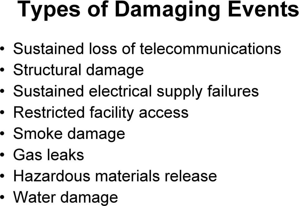 electrical supply failures Restricted facility