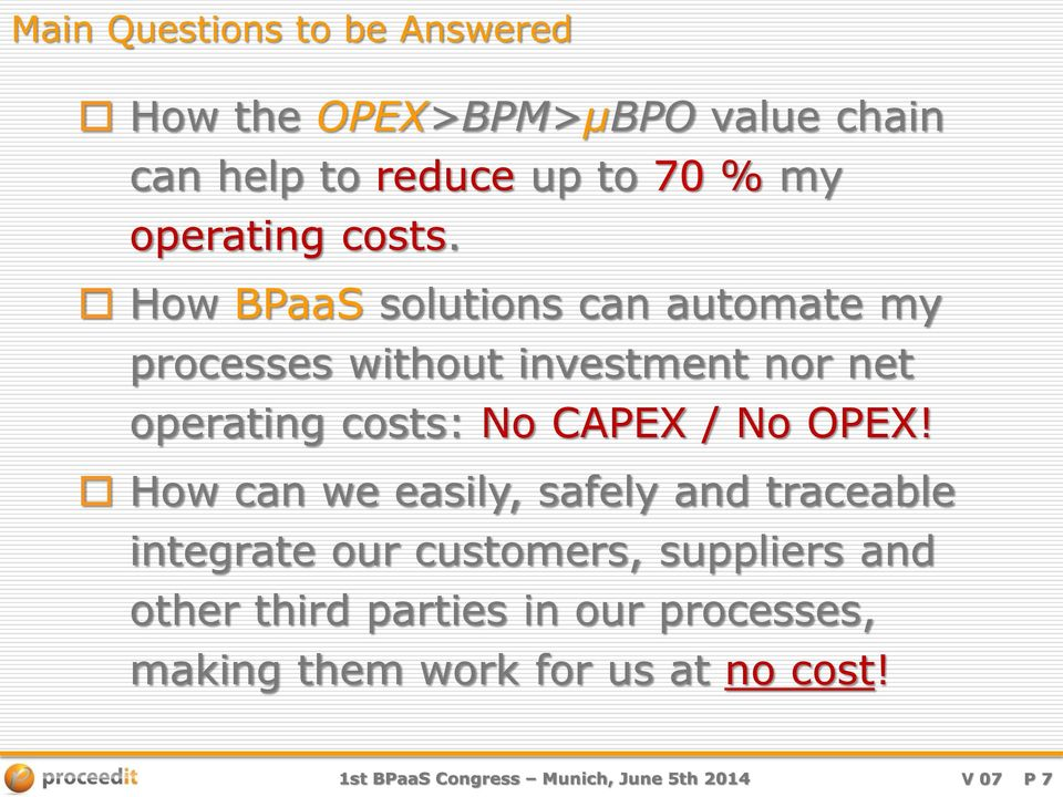How BPaaS solutions can automate my processes without investment nor net operating costs: No CAPEX / No