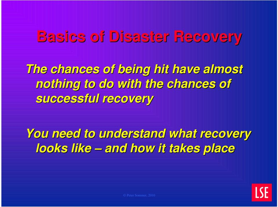 chances of successful recovery You need to
