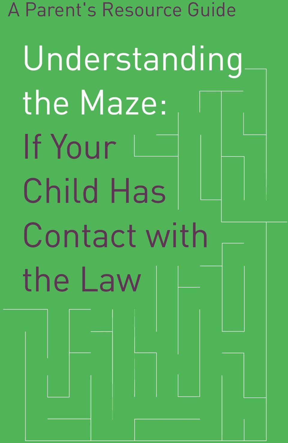 the Maze: If Your