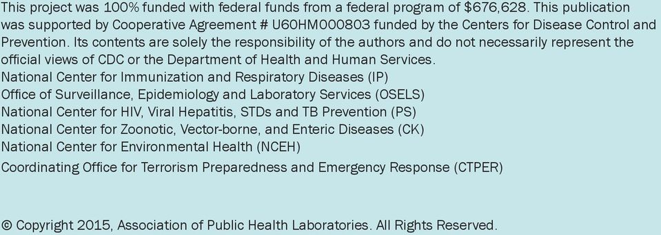 Its contents are solely the responsibility of the authors and do not necessarily represent the official views of CDC or the Department of Health and Human Services.