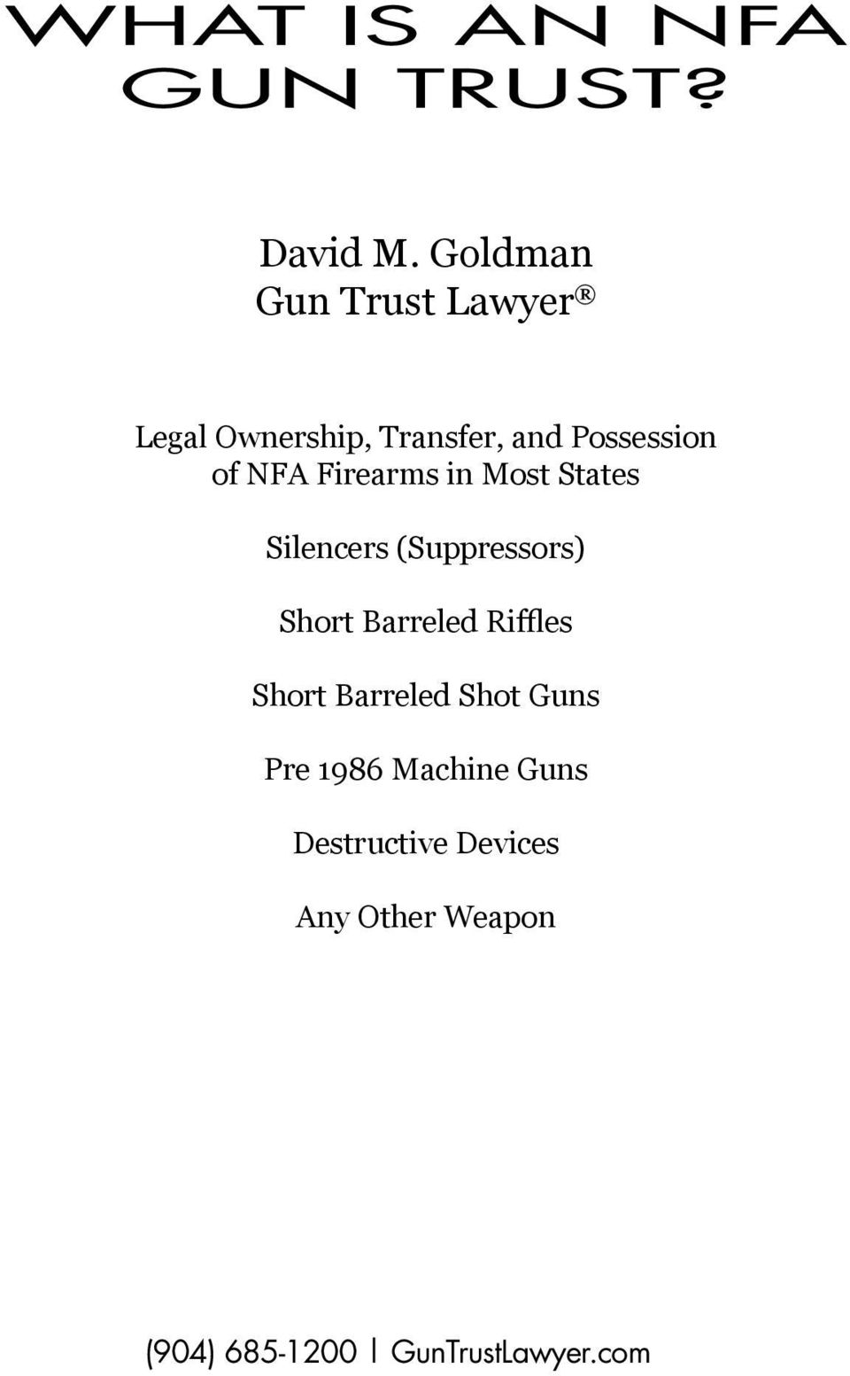 Possession of NFA Firearms in Most States Silencers (Suppressors)
