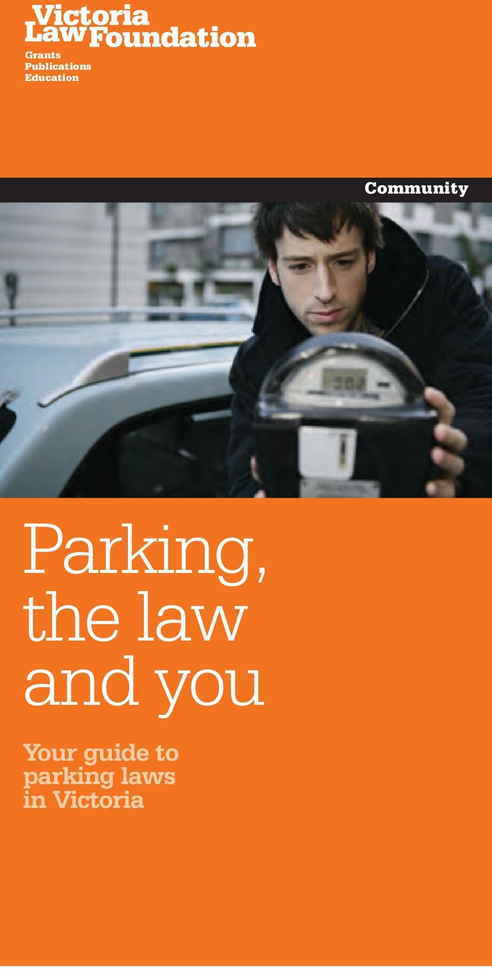 Parking, the law and you