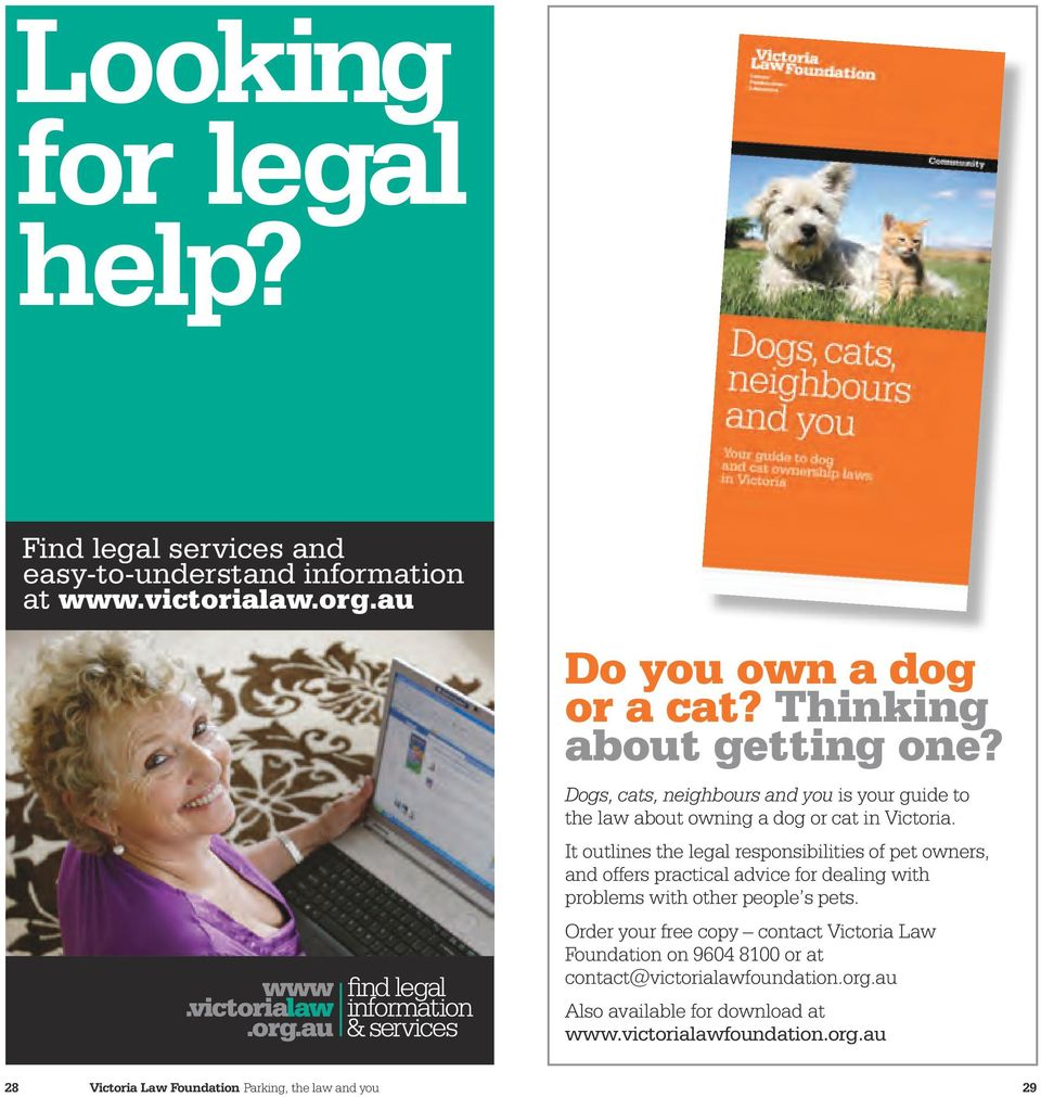 It outlines the legal responsibilities of pet owners, and offers practical advice for dealing with problems with other people s pets.