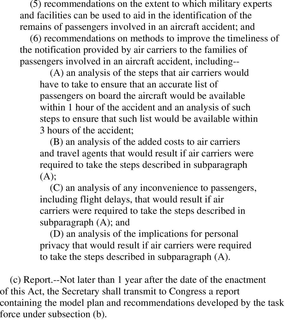 steps that air carriers would have to take to ensure that an accurate list of passengers on board the aircraft would be available within 1 hour of the accident and an analysis of such steps to ensure