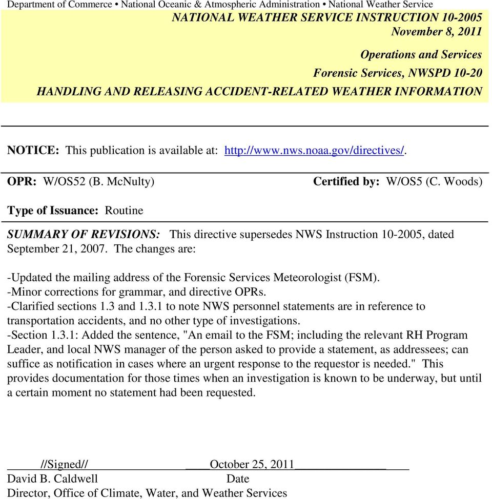 Woods) Type of Issuance: Routine SUMMARY OF REVISIONS: This directive supersedes NWS Instruction 10-2005, dated September 21, 2007.