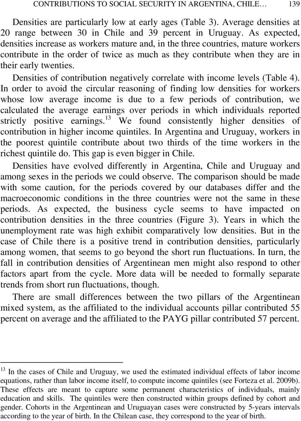 Densities of contribution negatively correlate with income levels (Table 4).