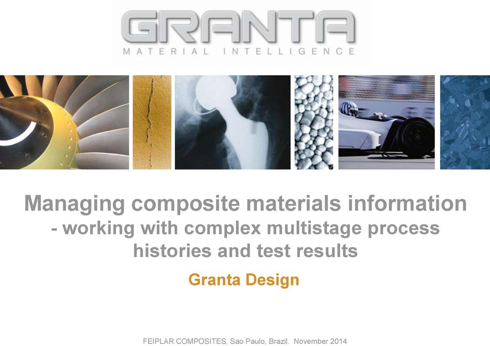 histories and test results Granta Design
