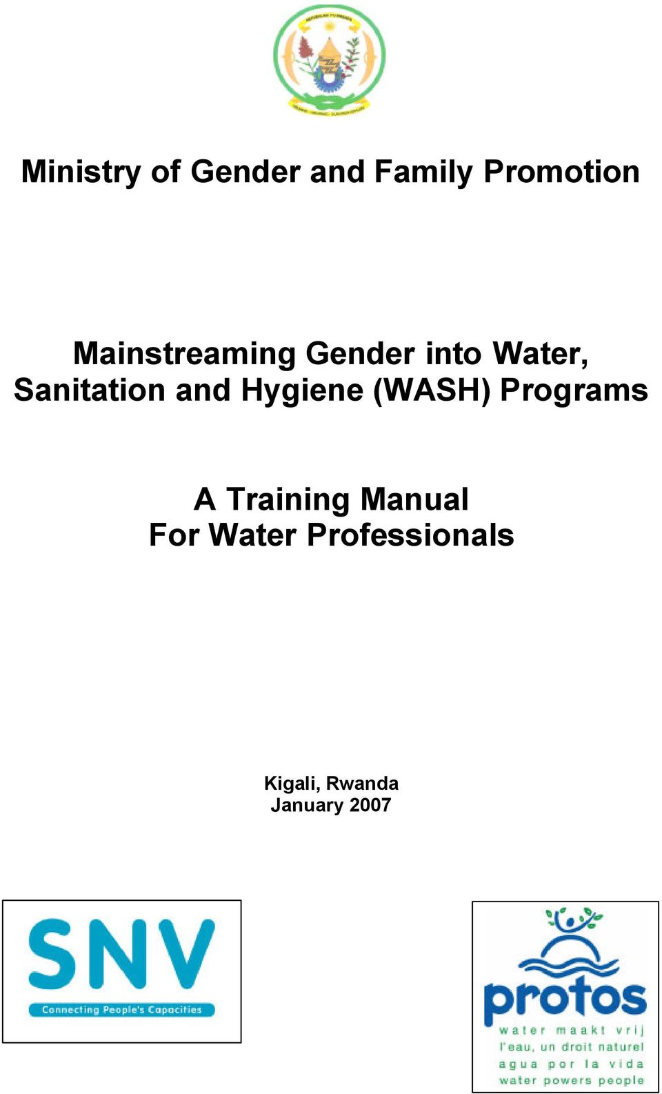 and Hygiene (WASH) Programs A Training Manual
