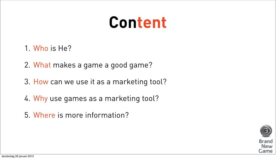 How can we use it as a marketing tool? 4.
