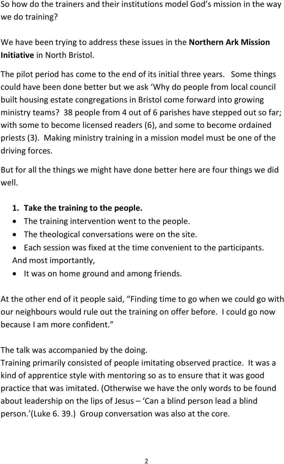 Some things could have been done better but we ask Why do people from local council built housing estate congregations in Bristol come forward into growing ministry teams?