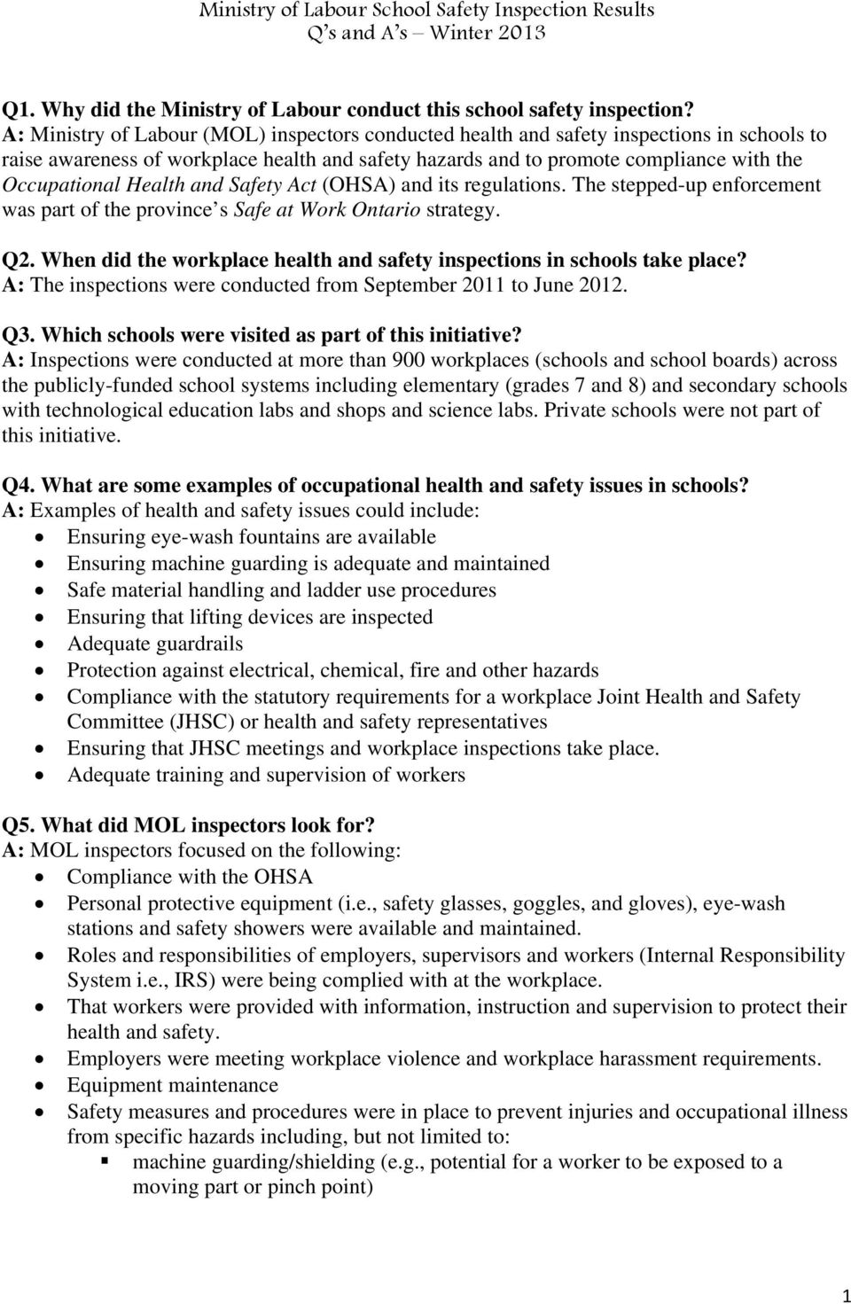 Health and Safety Act (OHSA) and its regulations. The stepped-up enforcement was part of the province s Safe at Work Ontario strategy. Q2.