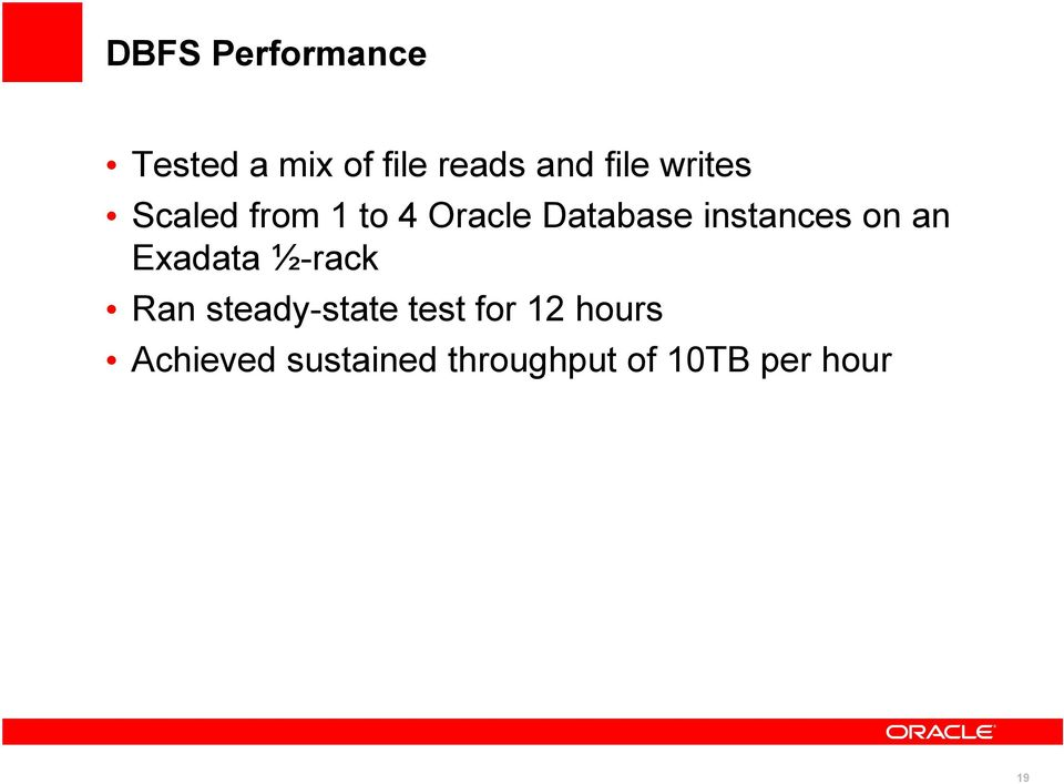 on an Exadata ½-rack Ran steady-state test for 12