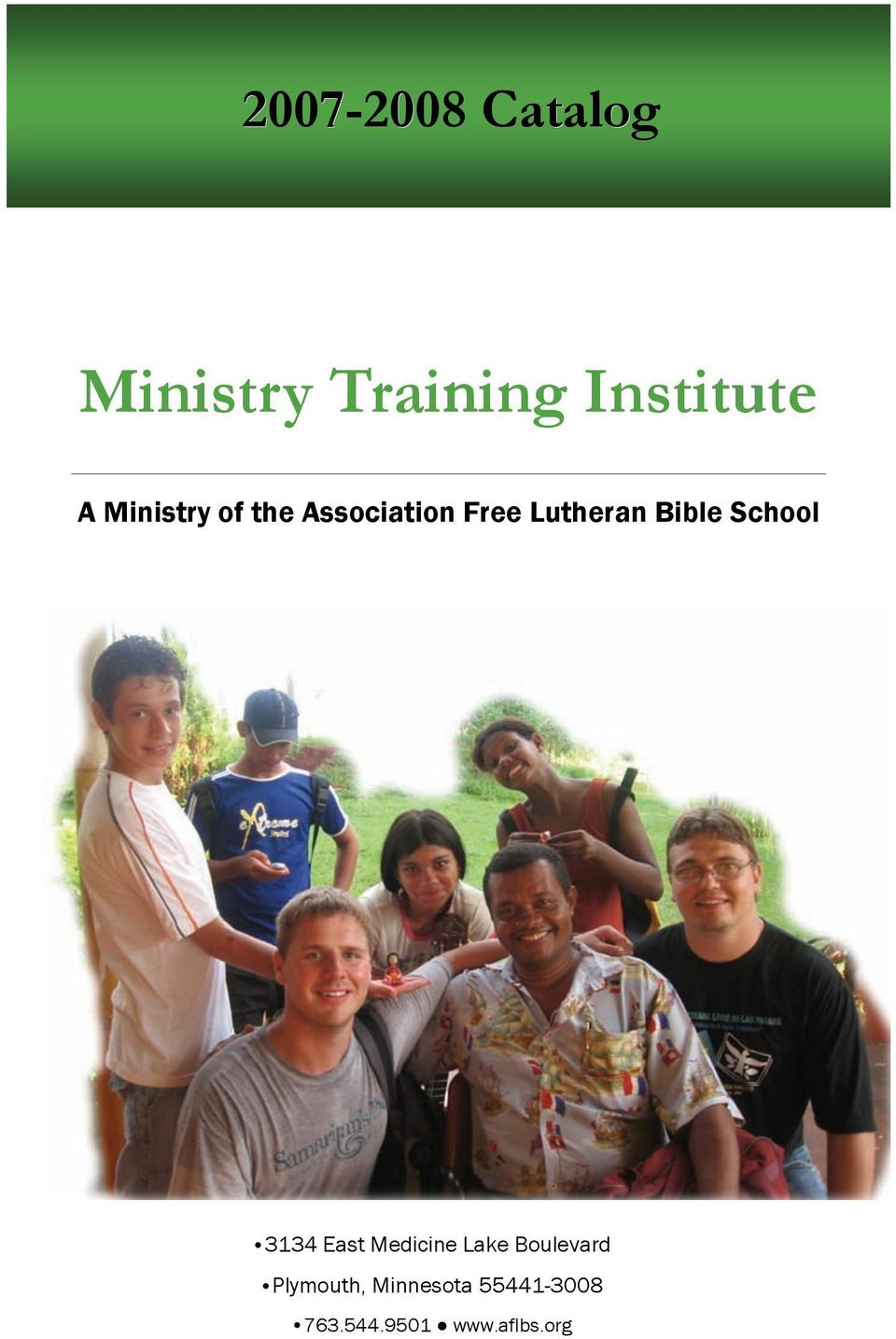 Lutheran Bible School 3134 East Medicine Lake