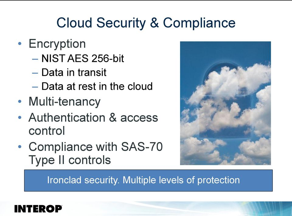 Authentication & access control Compliance with SAS-70