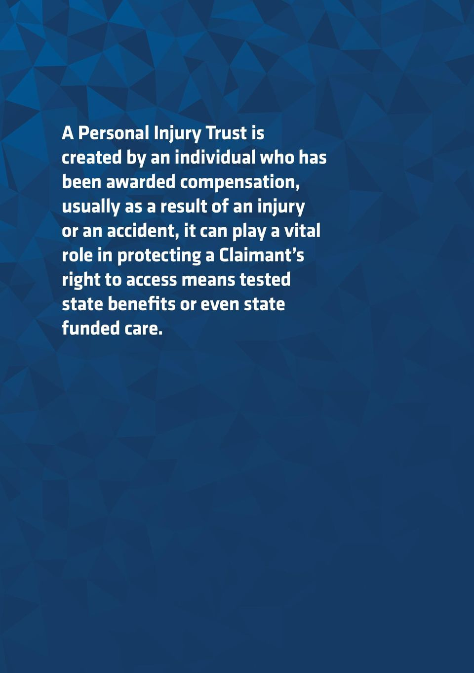 accident, it can play a vital role in protecting a Claimant s