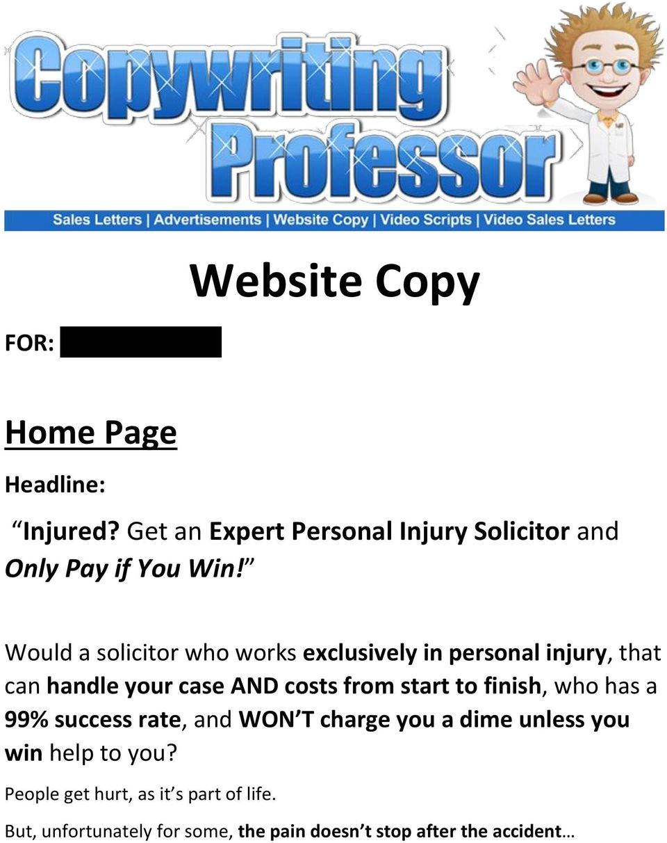 Would a solicitor who works exclusively in personal injury, that can handle your case AND costs from start