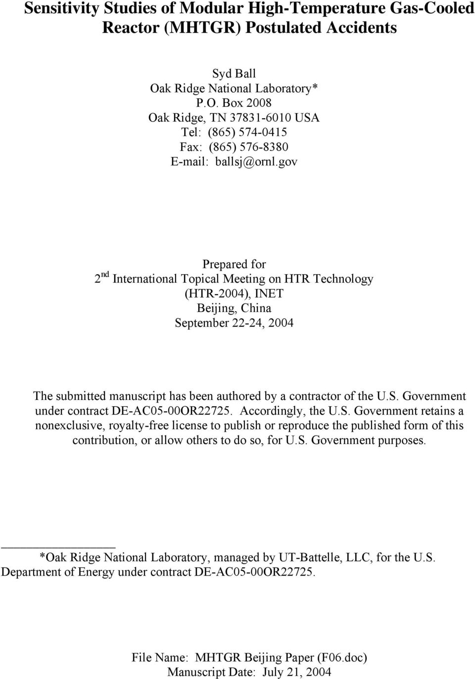 gov Prepared for 2 nd International Topical Meeting on HTR Technology (HTR-2004), INET Beijing, China September 22-24, 2004 The submitted manuscript has been authored by a contractor of the U.S. Government under contract DE-AC05-00OR22725.