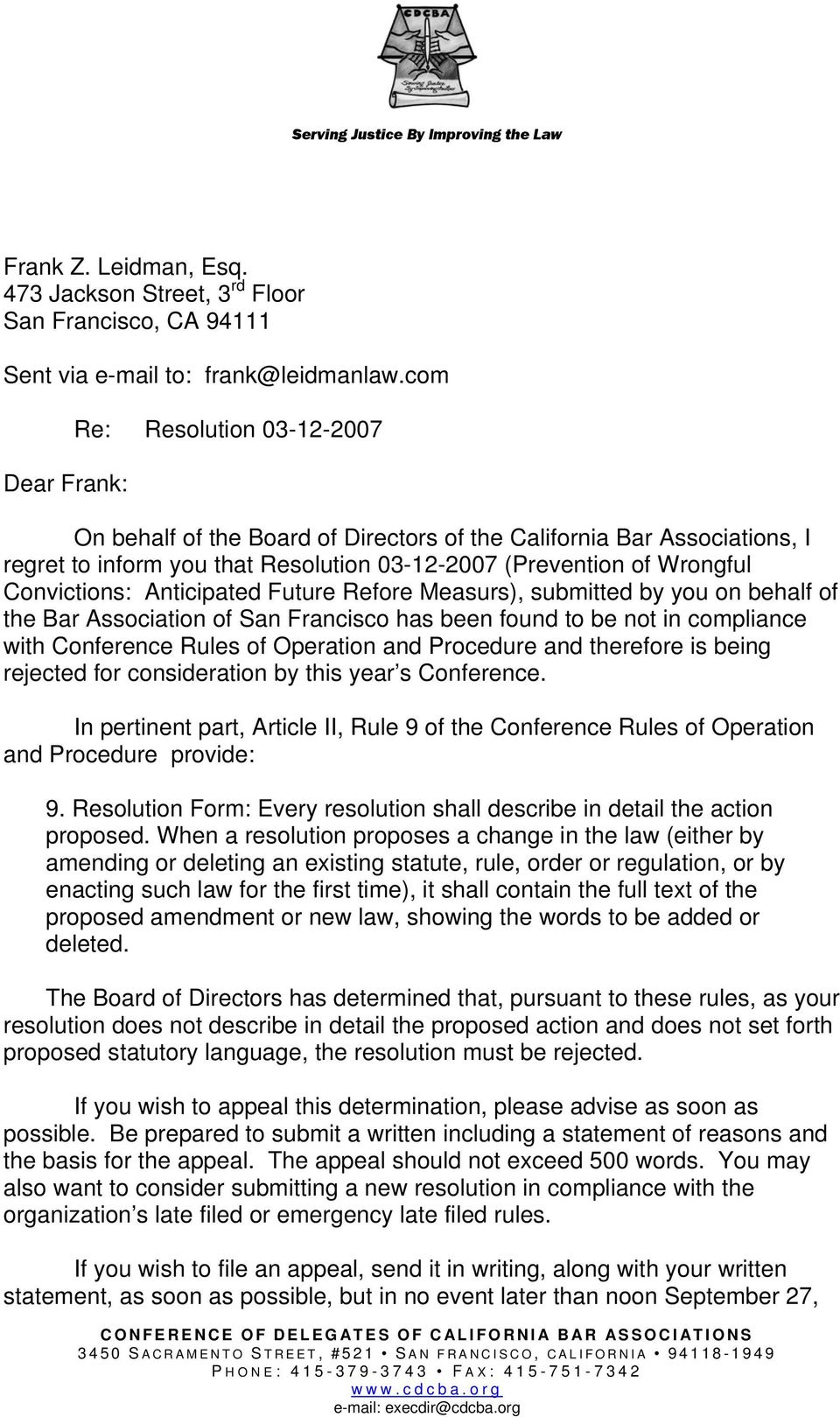 Convictions: Anticipated Future Refore Measurs), submitted by you on behalf of the Bar Association of San Francisco has been found to be not in compliance with Conference Rules of Operation and