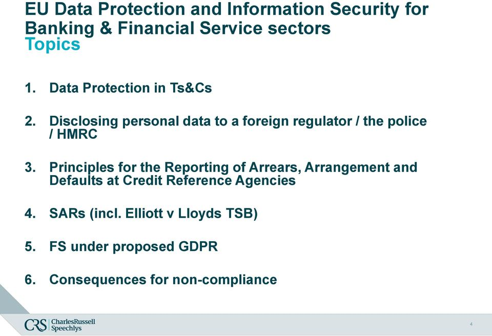 Disclosing personal data to a foreign regulator / the police / HMRC 3.