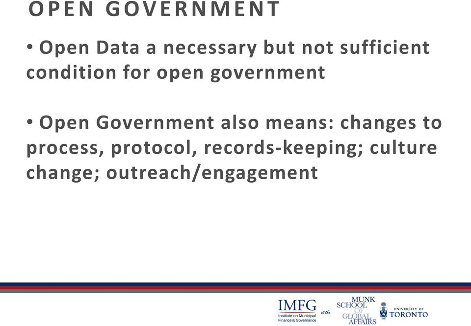 Government also means: changes to process,