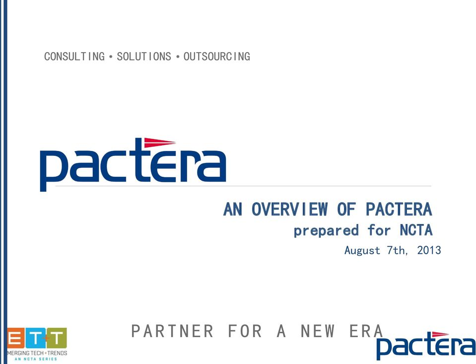 Introductions AN OVERVIEW OF PACTERA