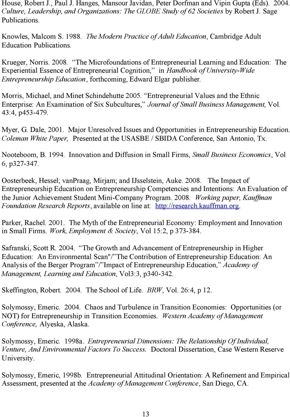 The Microfoundations of Entrepreneurial Learning and Education: The Experiential Essence of Entrepreneurial Cognition, in Handbook of University-Wide Entrepreneurship Education, forthcoming, Edward