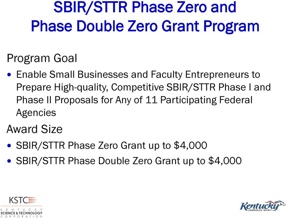 Phase I and Phase II Proposals for Any of 11 Participating Federal Agencies Award