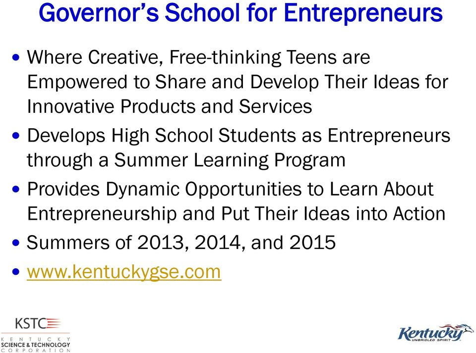 Entrepreneurs through a Summer Learning Program Provides Dynamic Opportunities to Learn About