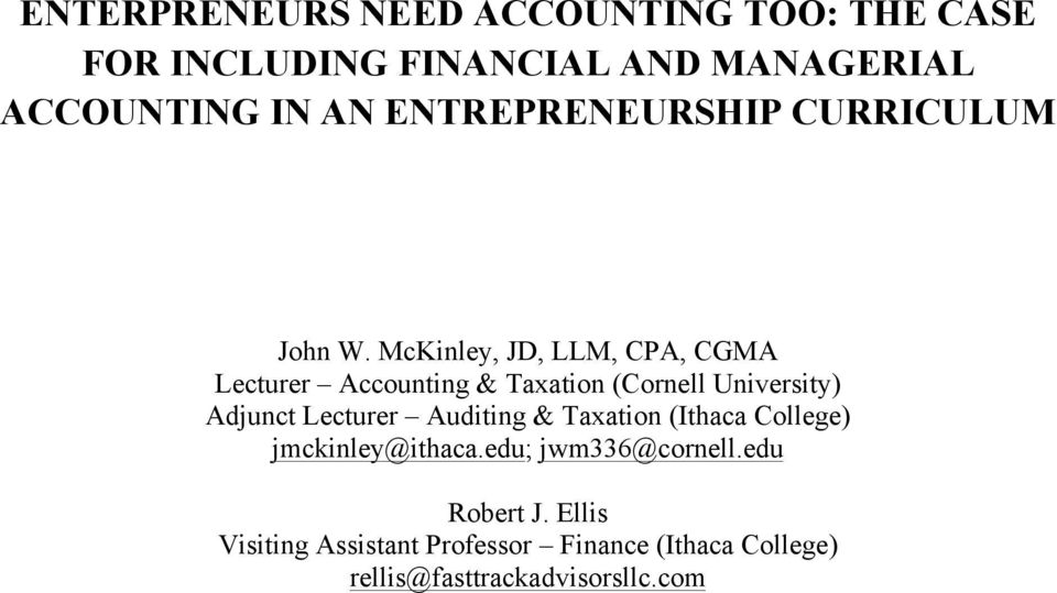 McKinley, JD, LLM, CPA, CGMA Lecturer Accounting & Taxation (Cornell University) Adjunct Lecturer