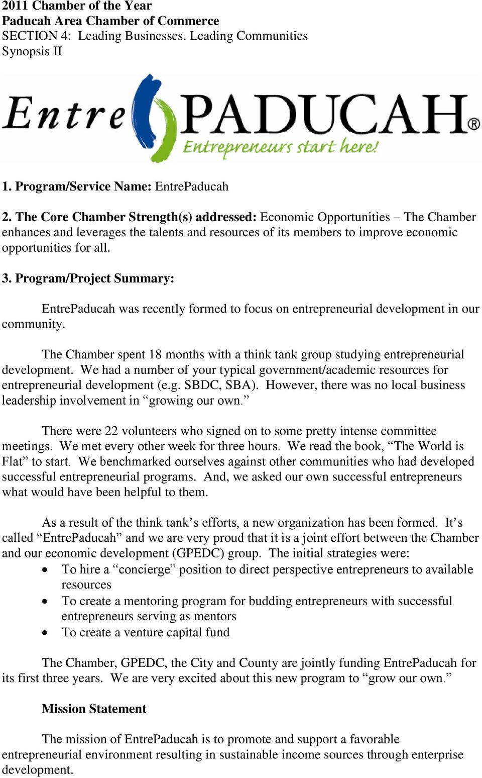 Program/Project Summary: EntrePaducah was recently formed to focus on entrepreneurial development in our community.