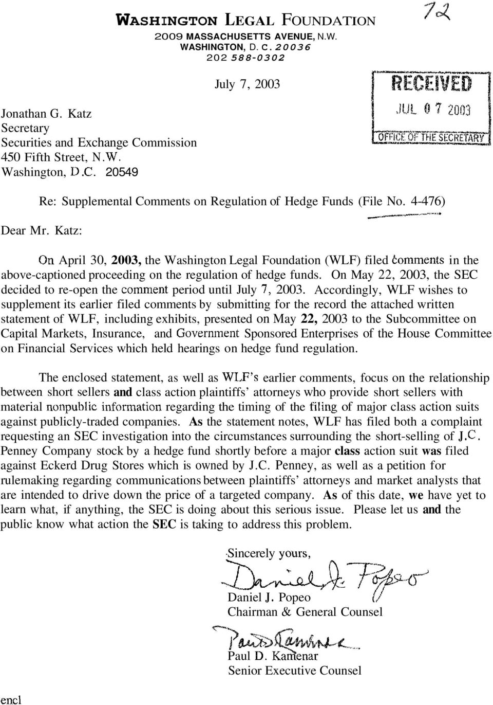 On May 22, 2003, the SEC decided to re-open the comment period until July 7, 2003.