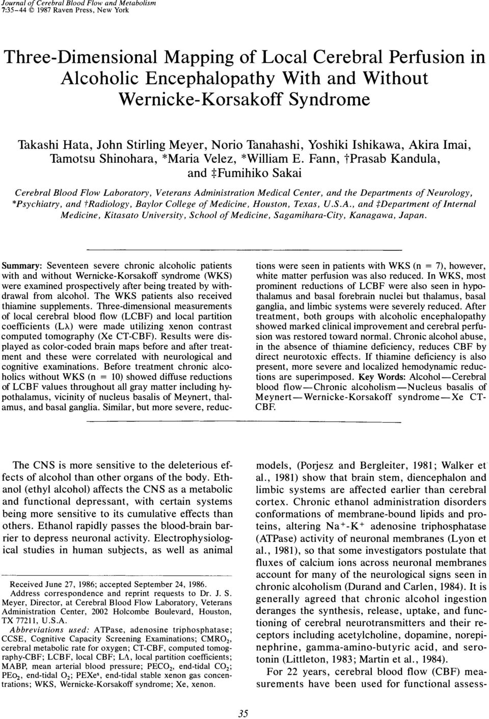 Fann, tprasab Kandula, and :j:fumihiko Sakai Cerebral Blood Flow Laboratory, Veterans Administration Medical Center, and the Departments of Neurology, *Psychiatry, and tradiology, Baylor College of