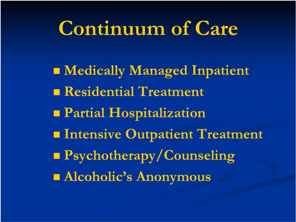 Hospitalization Intensive Outpatient