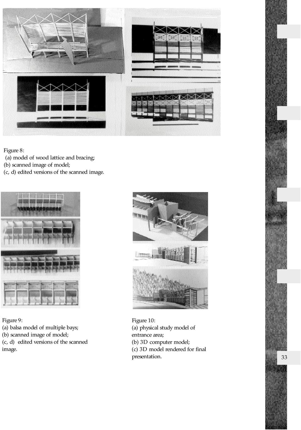 Figure 9: (a) balsa model of multiple bays; (b) scanned image of model; (c, d) edited