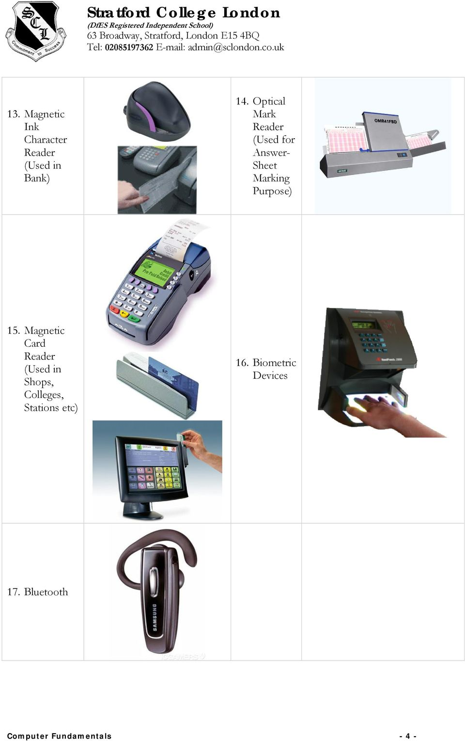 15. Magnetic Card Reader (Used in Shops, Colleges, Stations