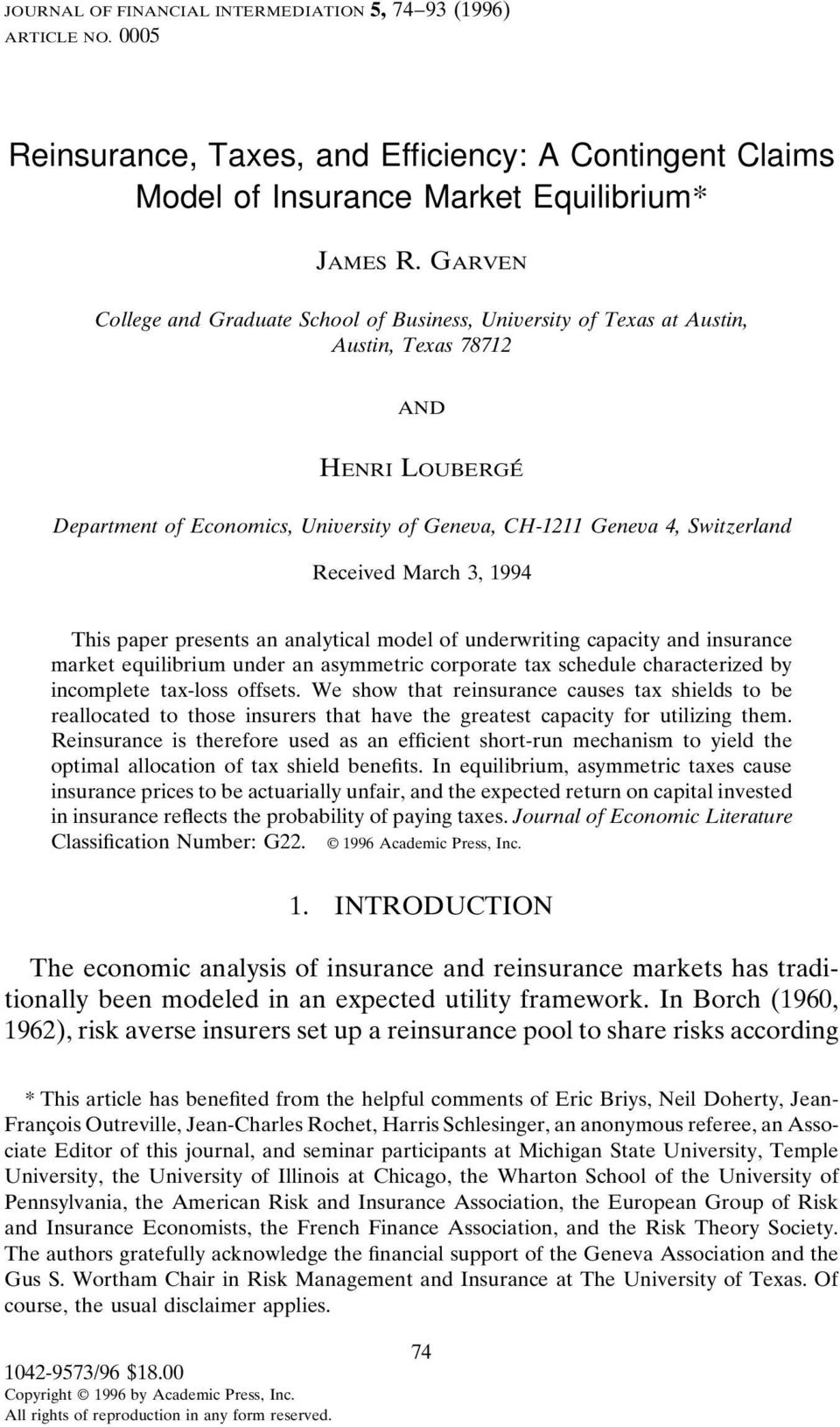 Received March 3, 1994 This paper presents an analytical model of underwriting capacity and insurance market equilibrium under an asymmetric corporate tax schedule characterized by incomplete