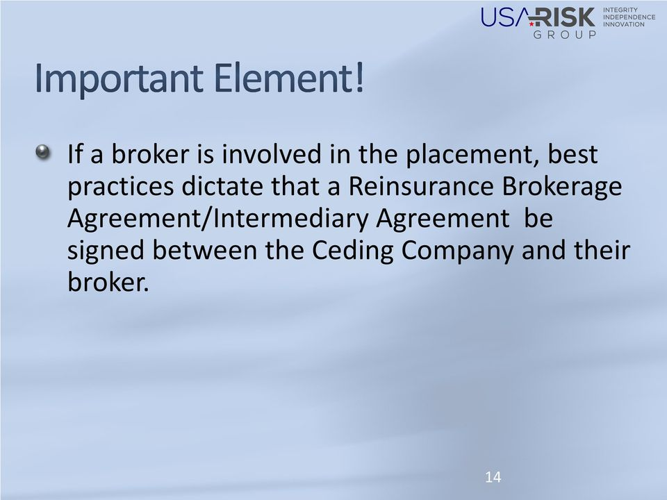 Brokerage Agreement/Intermediary Agreement be