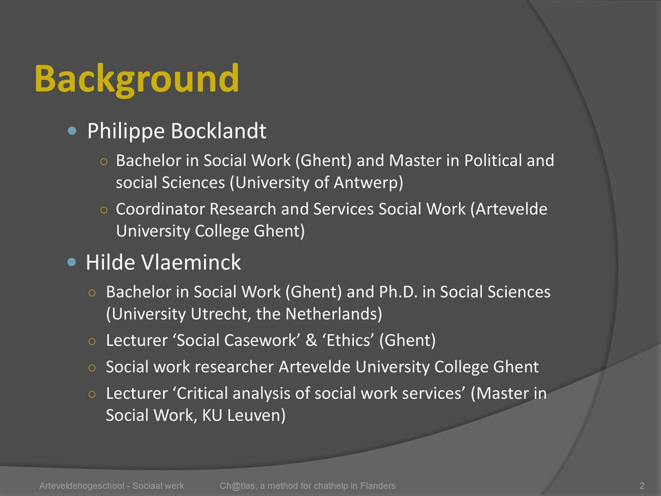Work (Ghent) and Ph.D.