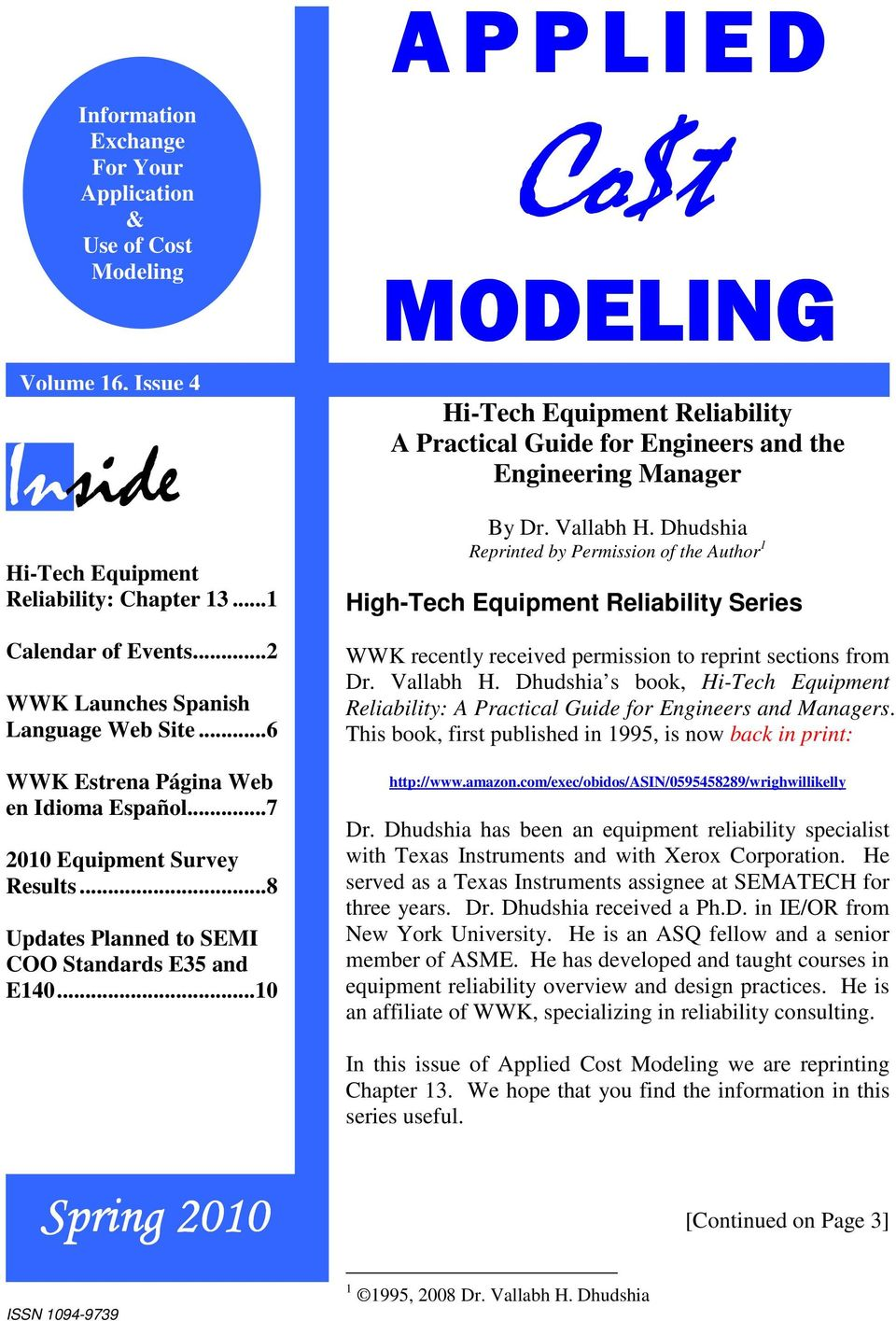..10 Co$t MODELING Hi-Tech Equipment Reliability A Practical Guide for Engineers and the Manager By Dr. Vallabh H.