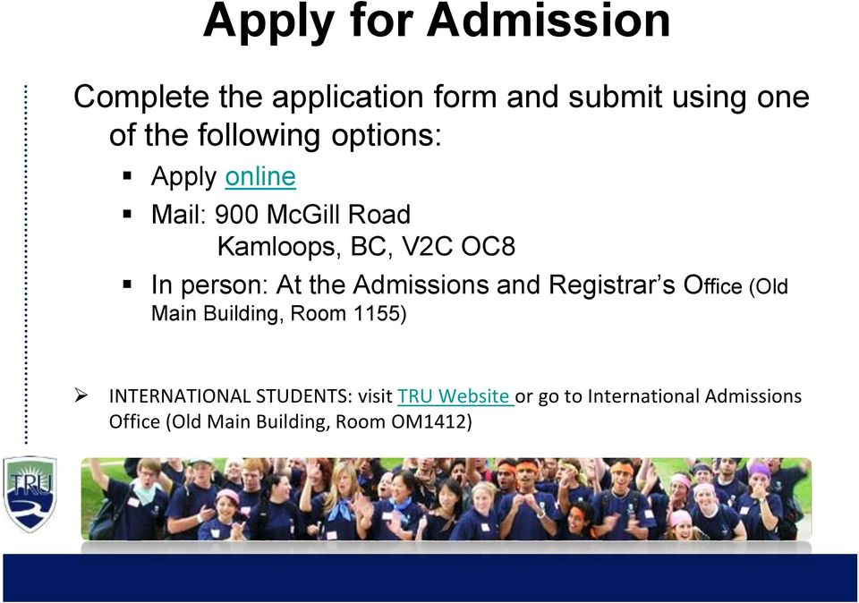 Admissions and Registrar s Office (Old Main Building, Room 1155) INTERNATIONAL
