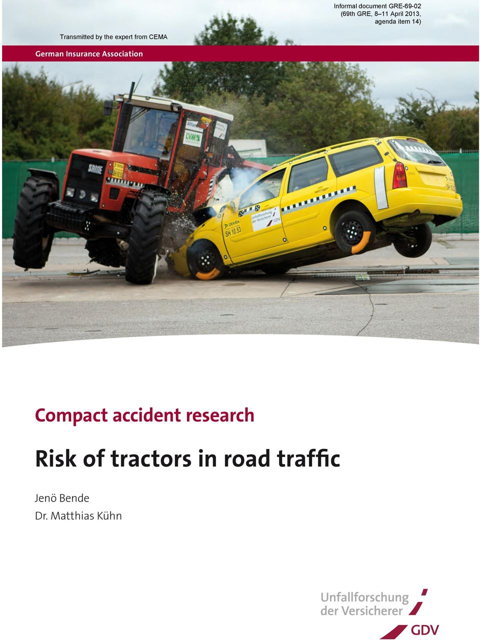 Risk of tractors in road