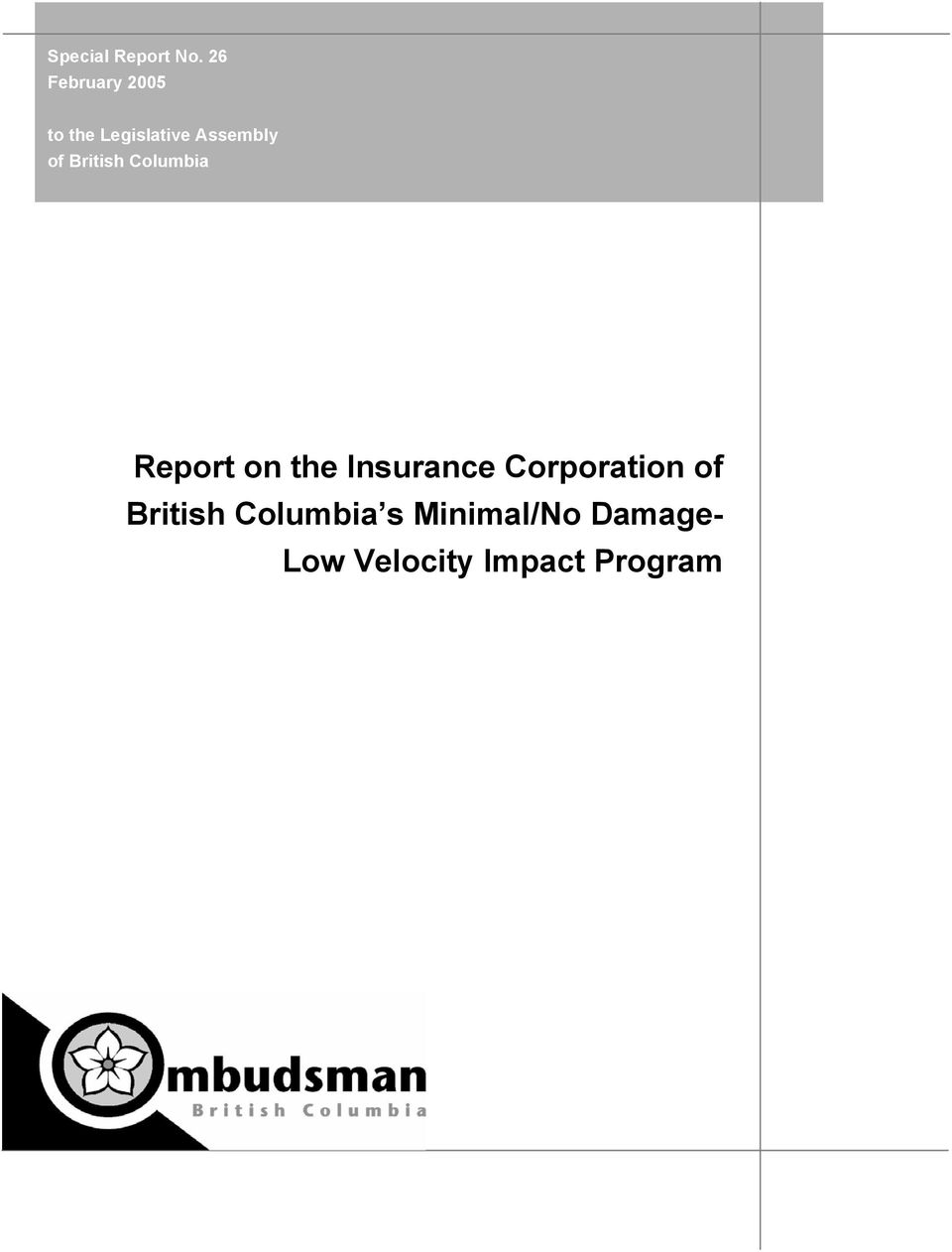 of British Columbia Report on the Insurance