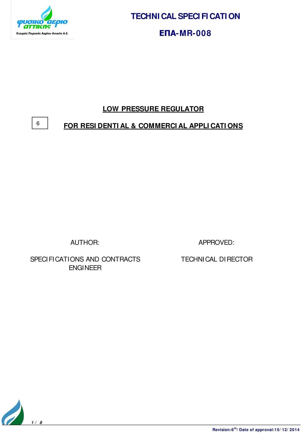 SPECIFICATIONS AND CONTRACTS ENGINEER APPROVED: