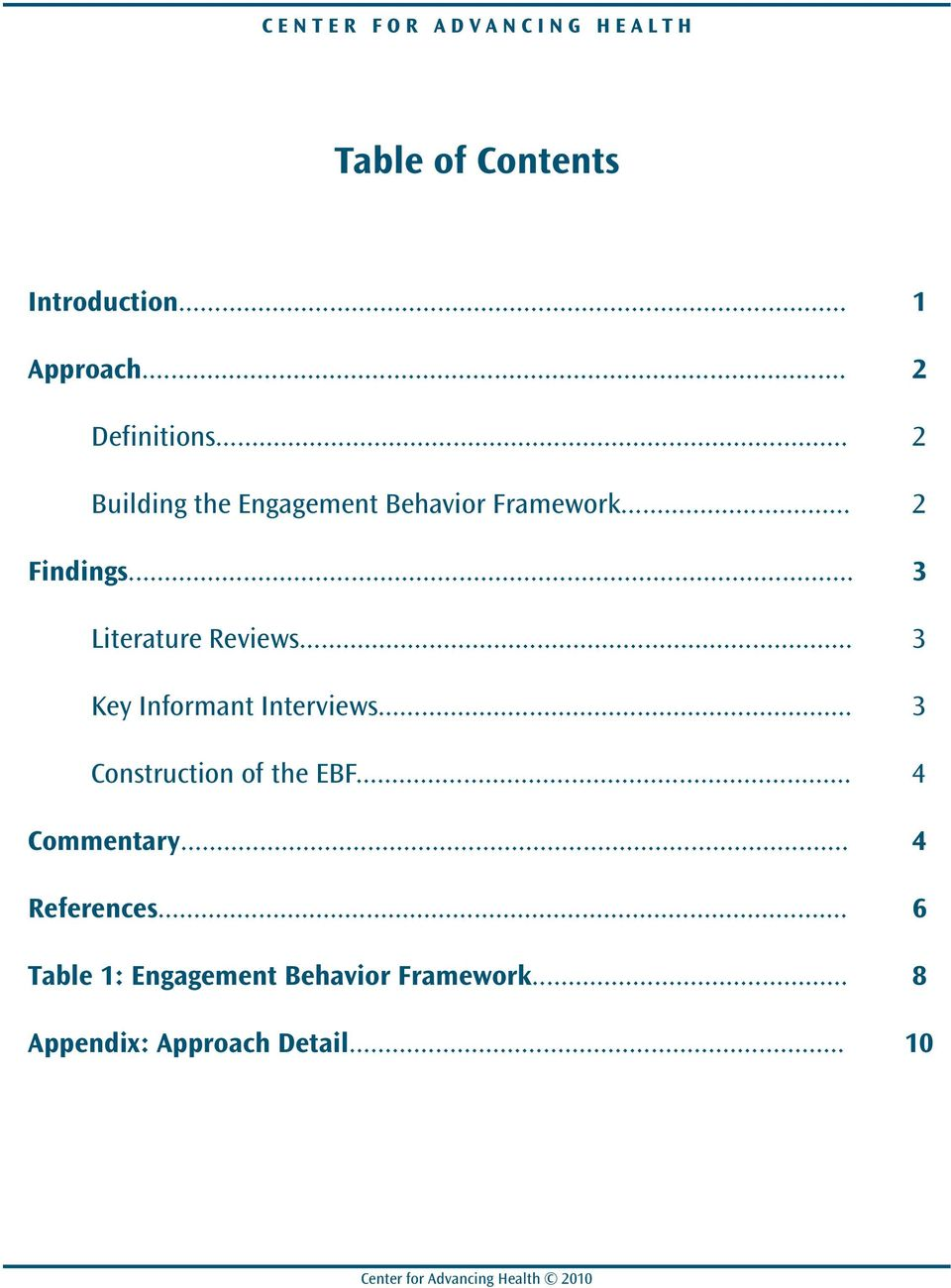 .. 3 Literature Reviews... 3 Key Informant Interviews... 3 Construction of the EBF.