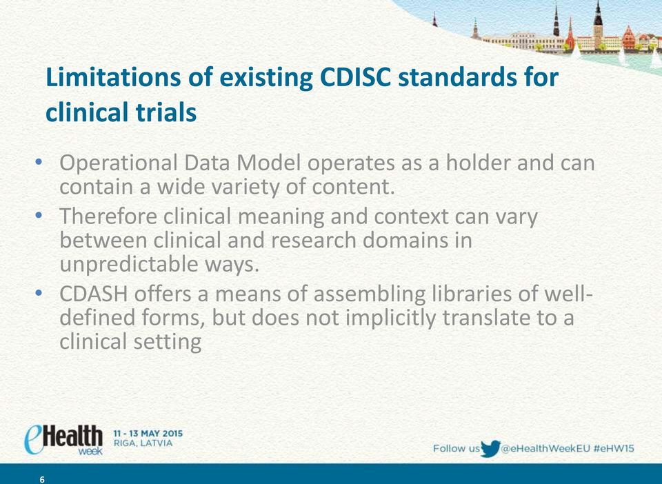 Therefore clinical meaning and context can vary between clinical and research domains in
