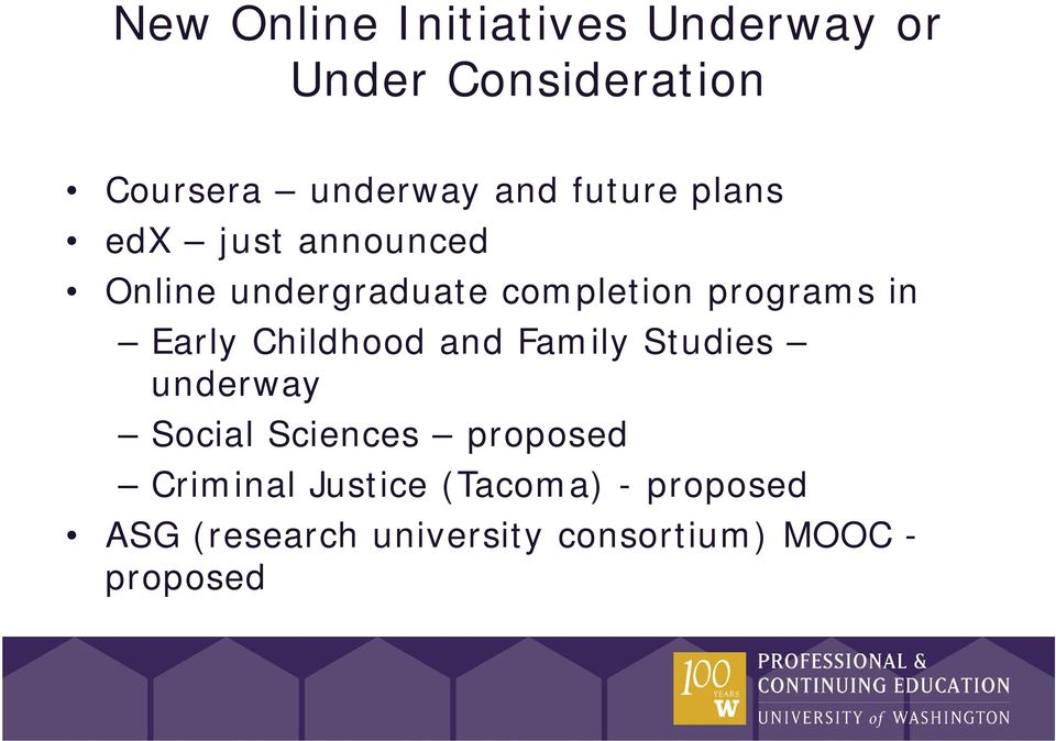 Early Childhood and Family Studies underway Social Sciences proposed Criminal