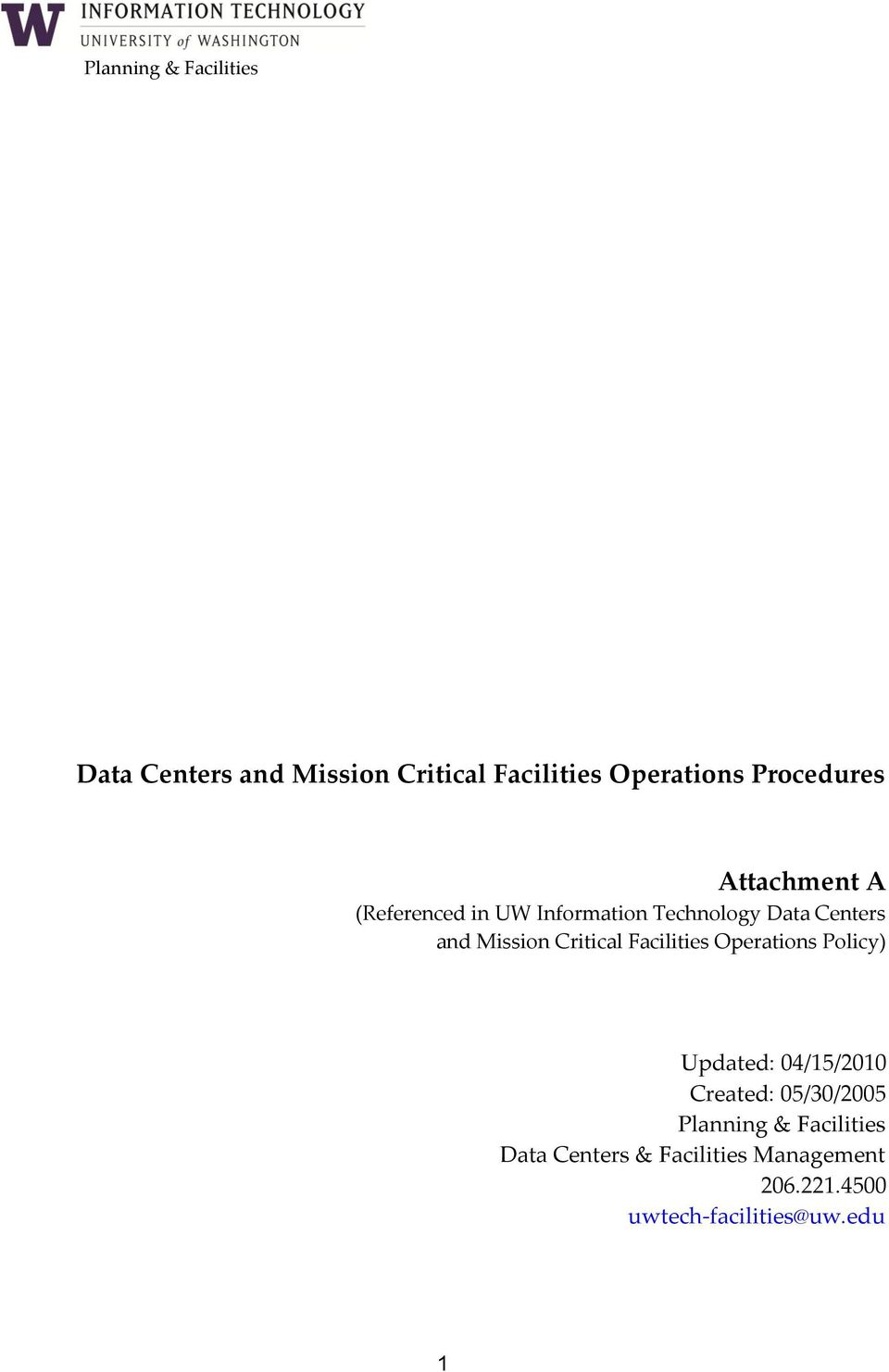 Mission Critical Facilities Operations Policy) Updated: 04/15/2010 Created: 05/30/2005